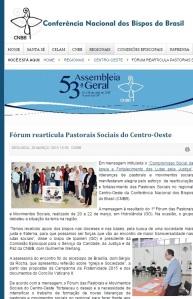 Clique para ampliar - imagem da página da CNBB Nacional em 21-04-2015 - http://www.cnbb.org.br/regionais/centro-oeste/16175-forum-das-pastorais-e-movimentos-sociais-reafirmam-luta-pela-justica